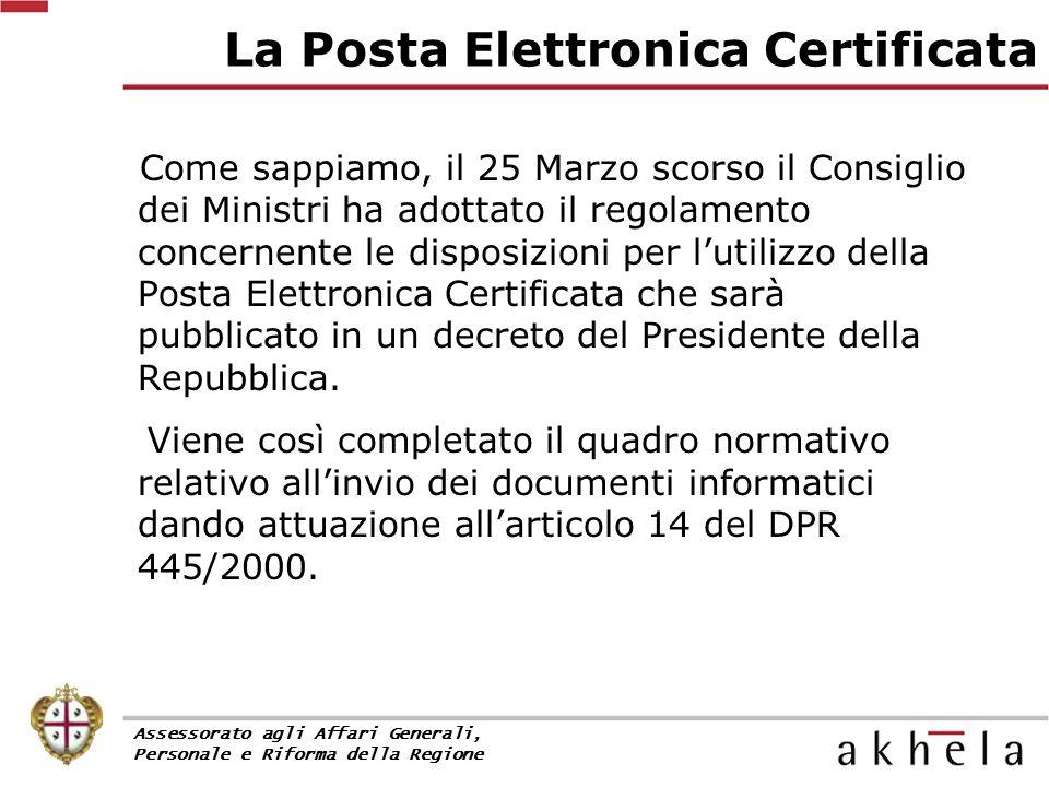 Come sappiamo, il 25 Marzo scorso il Consiglio dei Ministri ha adottato il regolamento concernente le disposizioni per l'utilizzo della Posta Elettron