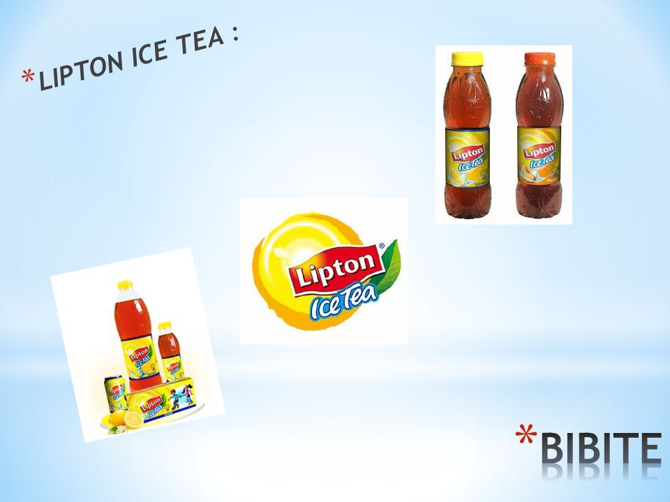 * LIPTON ICE TEA :