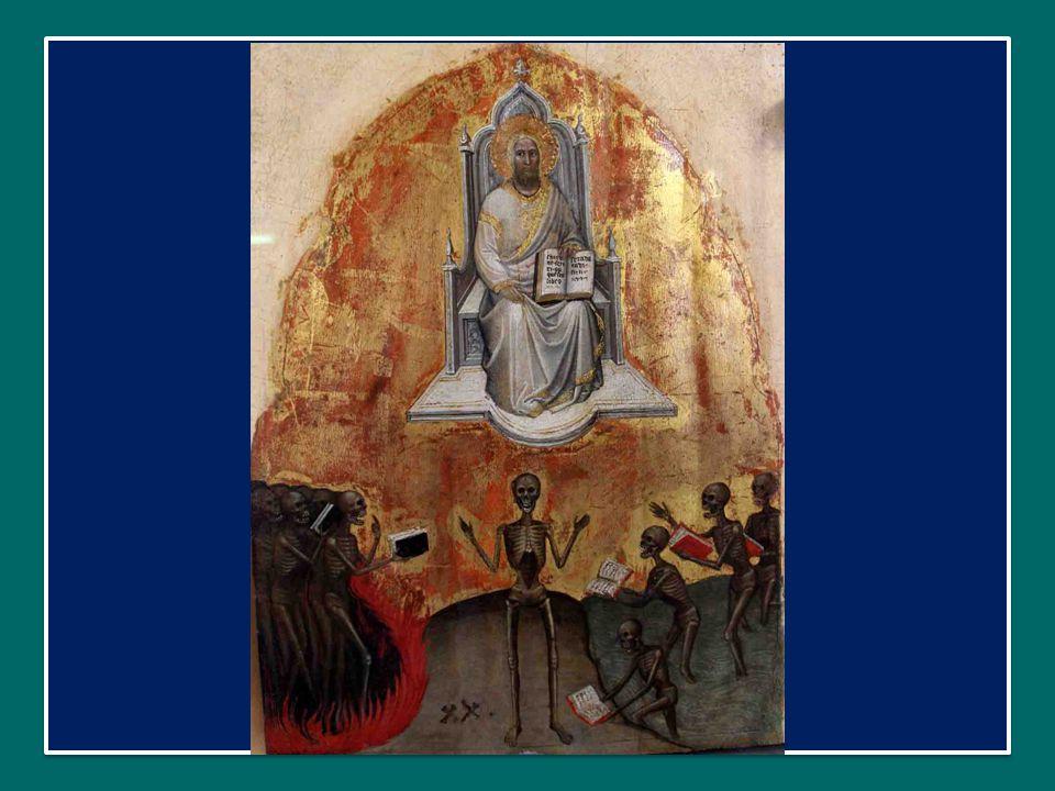 di trovare a quattr'occhi il Signore, con la speranza di diventare santi, in quel momento dell'incontro definitivo con Lui.