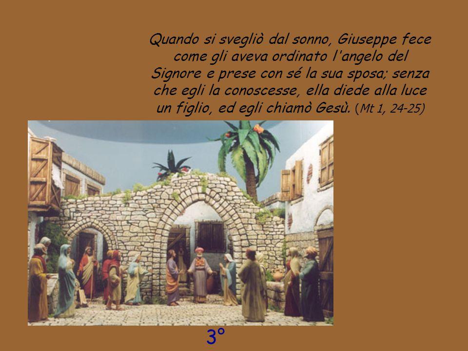 Quando si svegliò dal sonno, Giuseppe fece come gli aveva ordinato l'angelo del Signore e prese con sé la sua sposa; senza che egli la conoscesse, ell