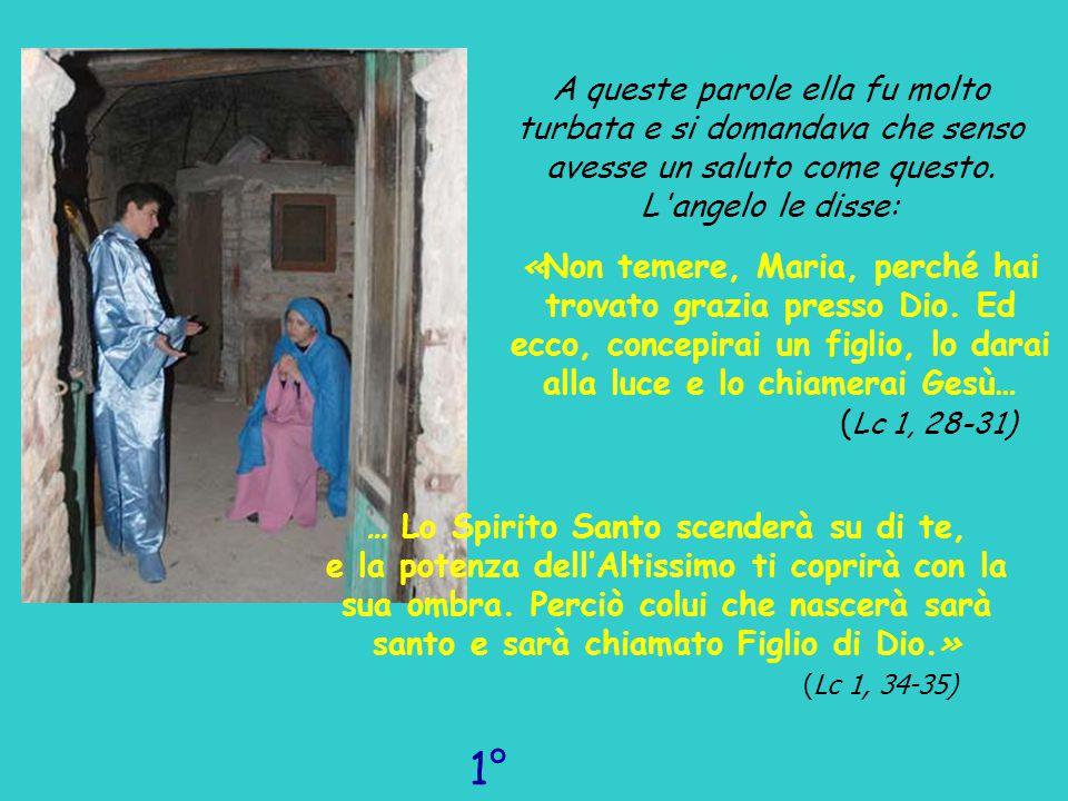 Allora Maria disse: E l angelo si allontanò da lei.
