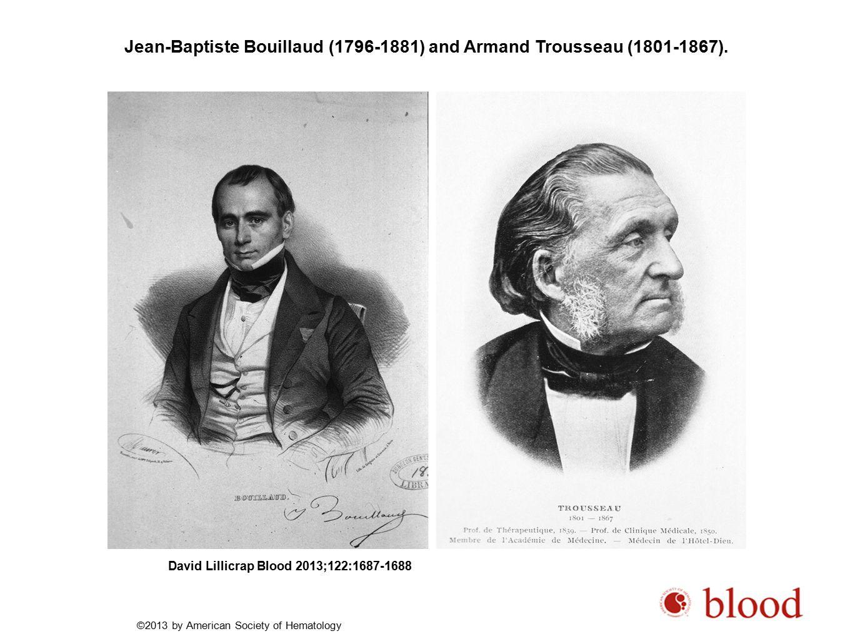 Jean-Baptiste Bouillaud (1796-1881) and Armand Trousseau (1801-1867).