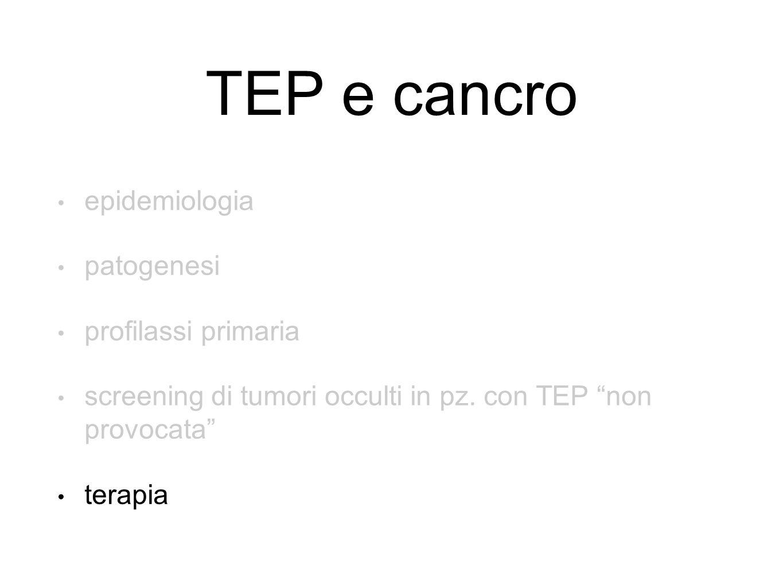 TEP e cancro epidemiologia patogenesi profilassi primaria screening di tumori occulti in pz.