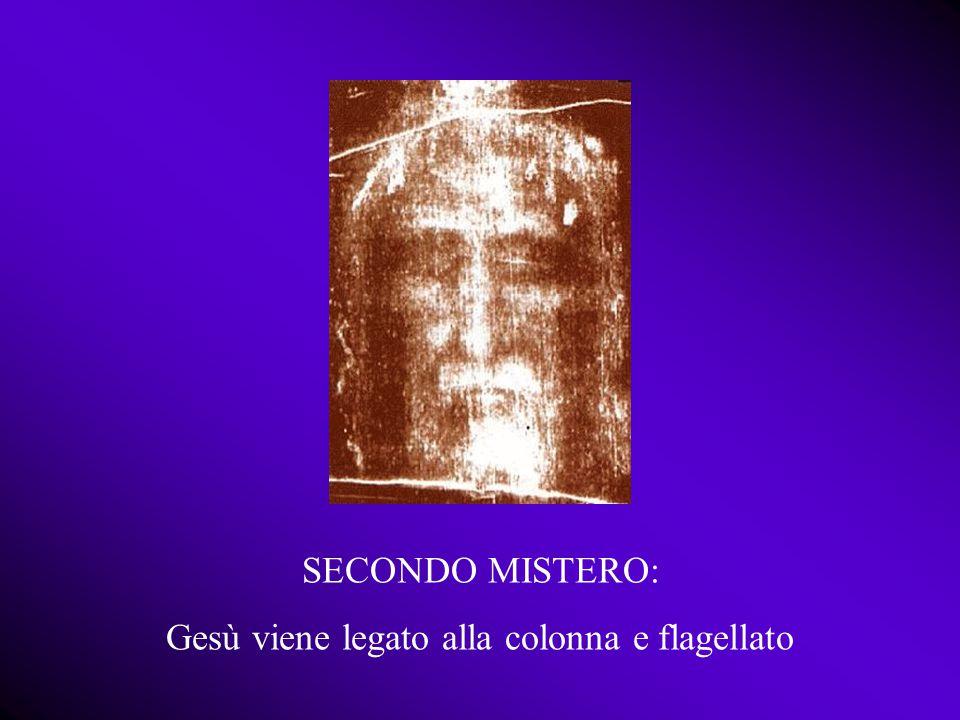 SECONDO MISTERO: Gesù viene legato alla colonna e flagellato
