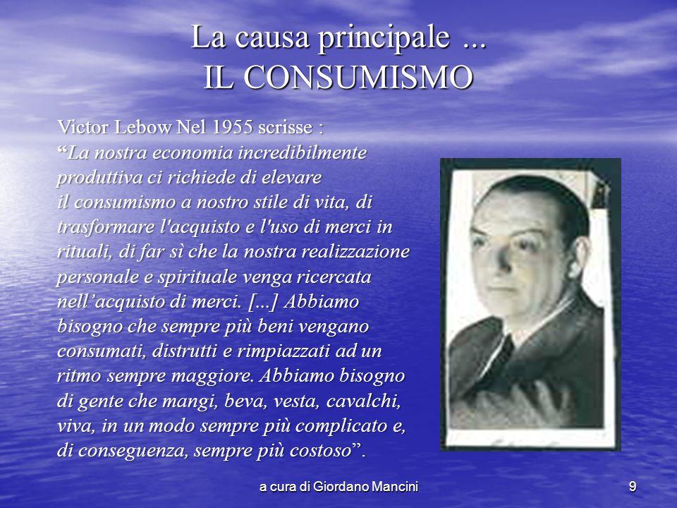 a cura di Giordano Mancini9 La causa principale...