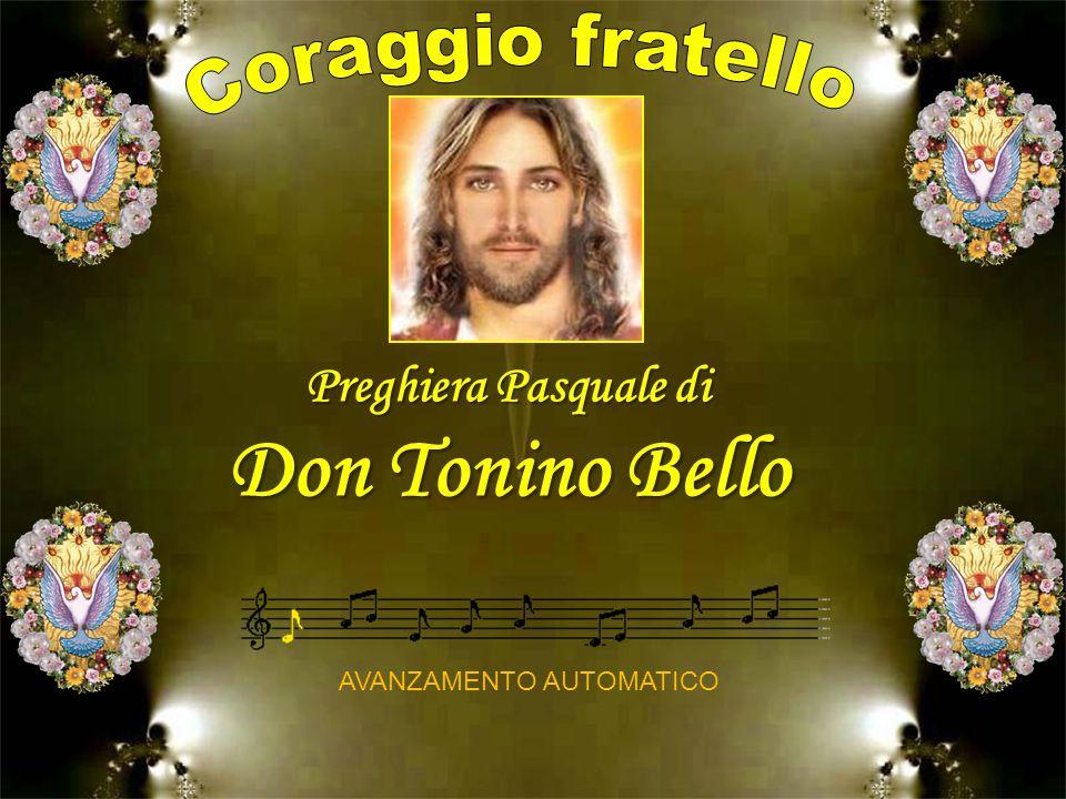 AVANZAMENTO AUTOMATICO Preghiera Pasquale di Don Tonino Bello
