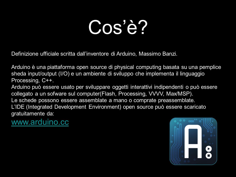 Cos'è? Definizione ufficiale scritta dall'inventore di Arduino, Massimo Banzi. Arduino è una piattaforma open source di physical computing basata su u