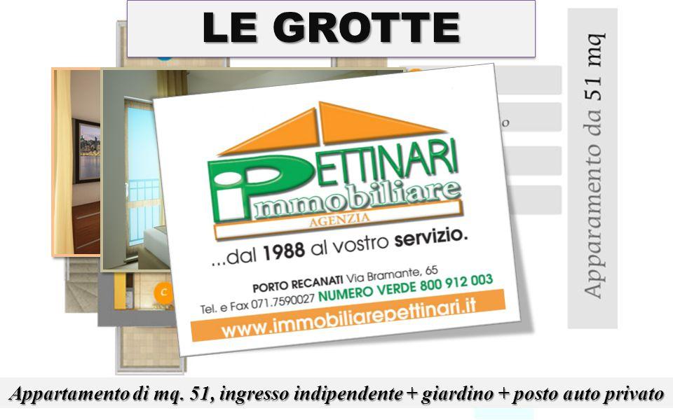 LE GROTTE Appartamento di mq. 51, ingresso indipendente + giardino + posto auto privato
