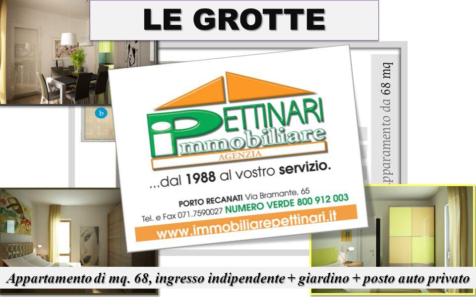 Appartamento di mq. 68, ingresso indipendente + giardino + posto auto privato LE GROTTE
