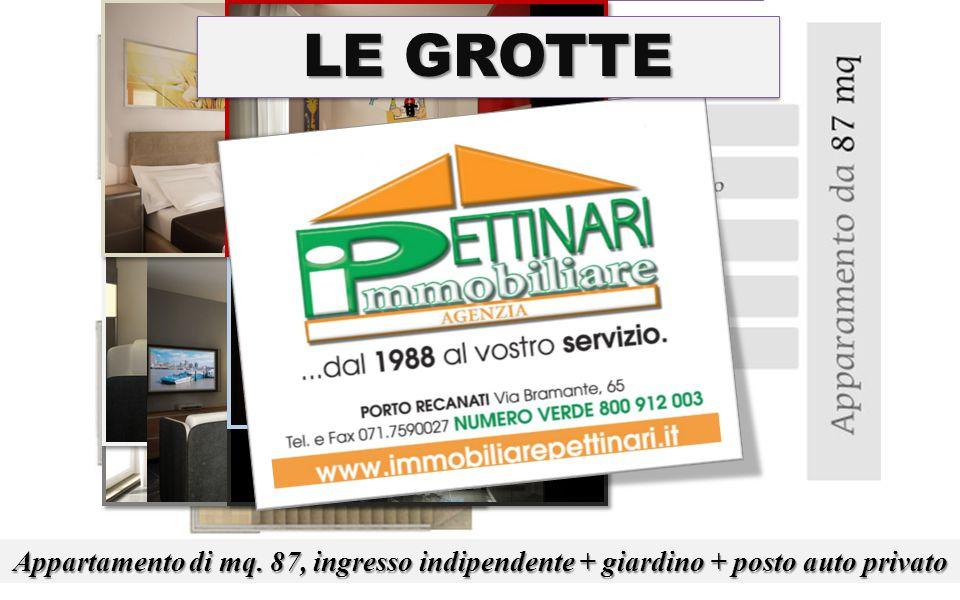 LE GROTTE Appartamento di mq. 87, ingresso indipendente + giardino + posto auto privato LE GROTTE