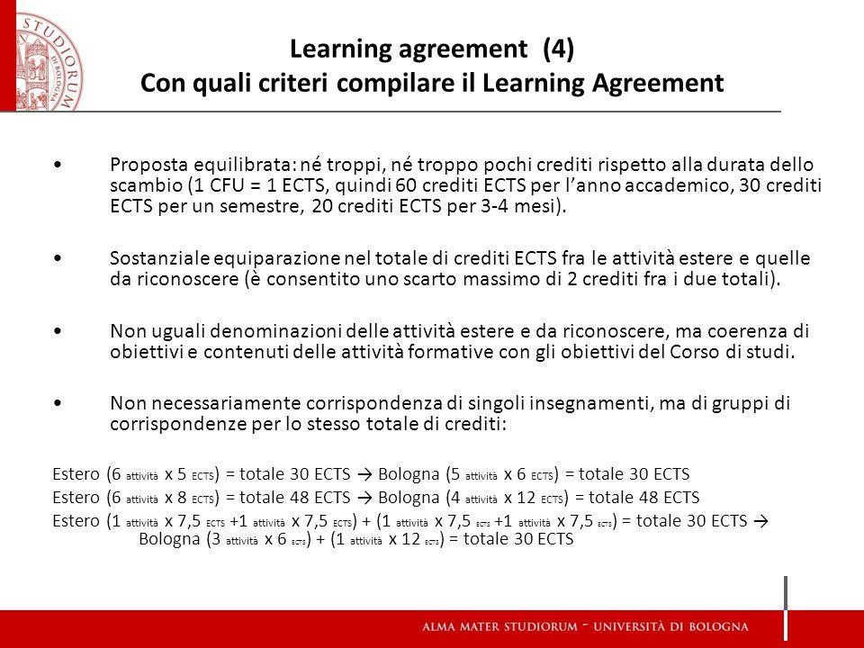 Esempio di Learning Agreement Visualizzazione su Almarm È possibile inserire tutte le attività in un solo gruppo di corrispondenze o suddividerle in più gruppi (Corrispondenza 1, Corrispondenza 2,…) Attenzione al vostro piano di studi .