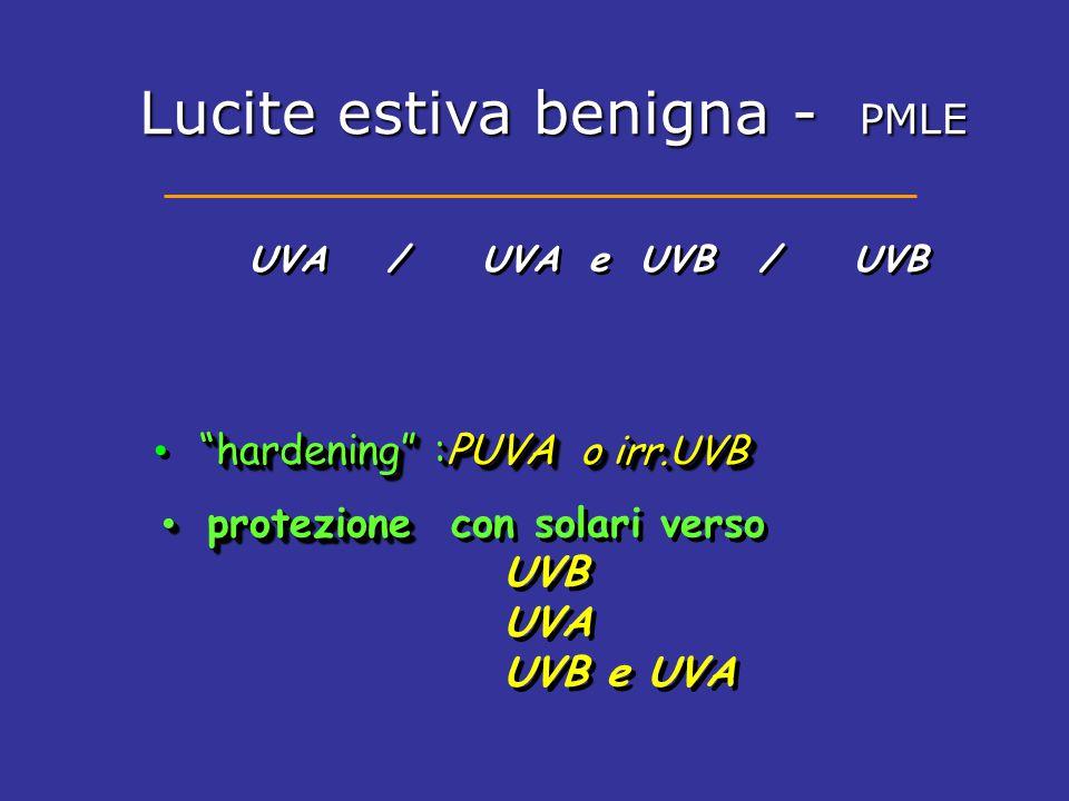"""""""hardening"""" :PUVA o irr.UVB UVA / UVA e UVB / UVB protezione protezione con solari verso UVB UVA UVB e UVA protezione protezione con solari verso UVB"""