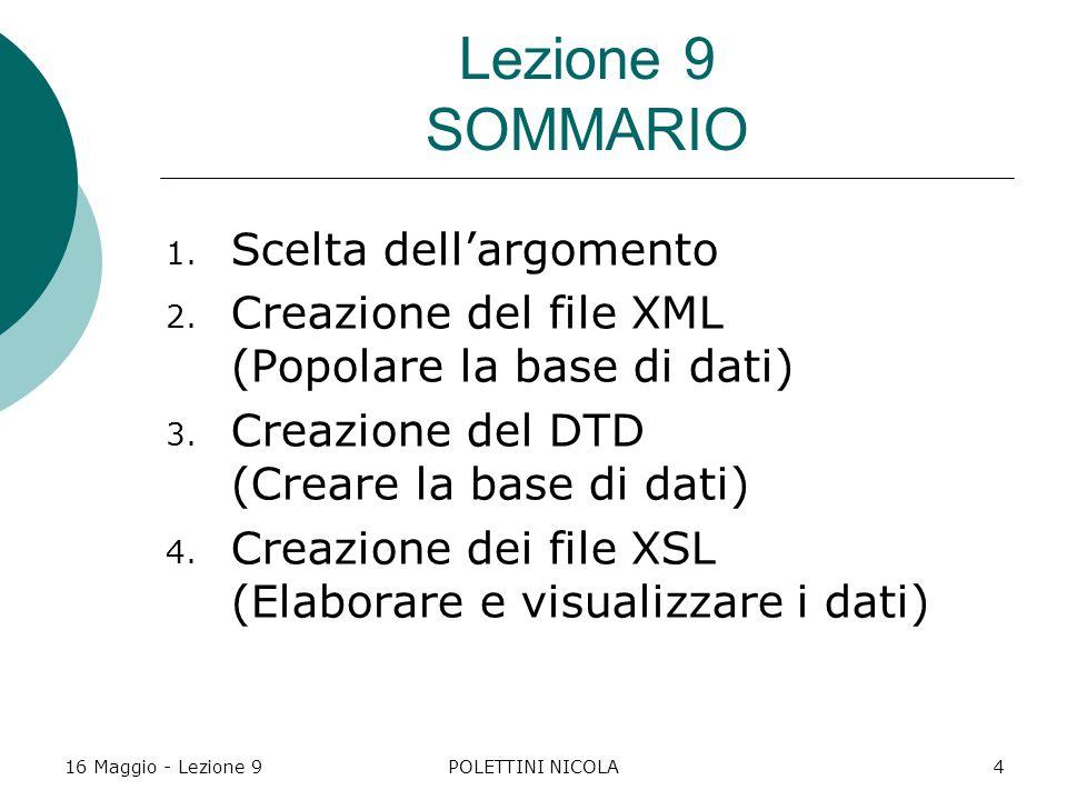 16 Maggio - Lezione 9POLETTINI NICOLA4 Lezione 9 SOMMARIO 1.