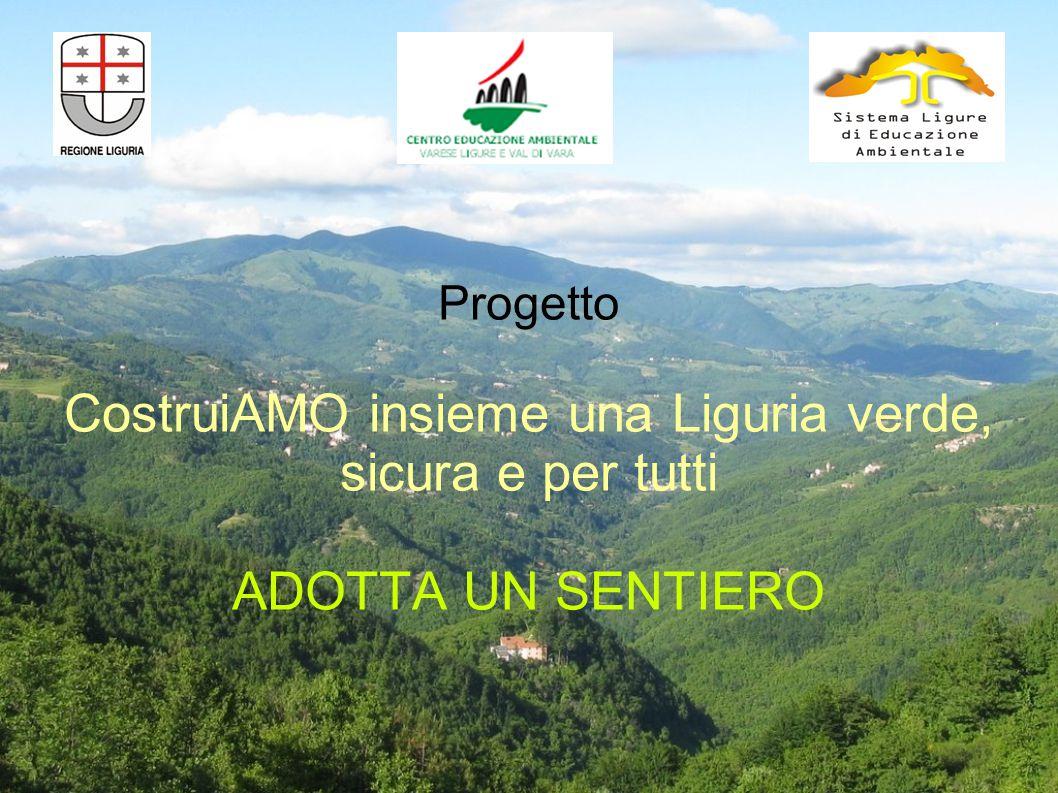 Progetto CostruiAMO insieme una Liguria verde, sicura e per tutti ADOTTA UN SENTIERO