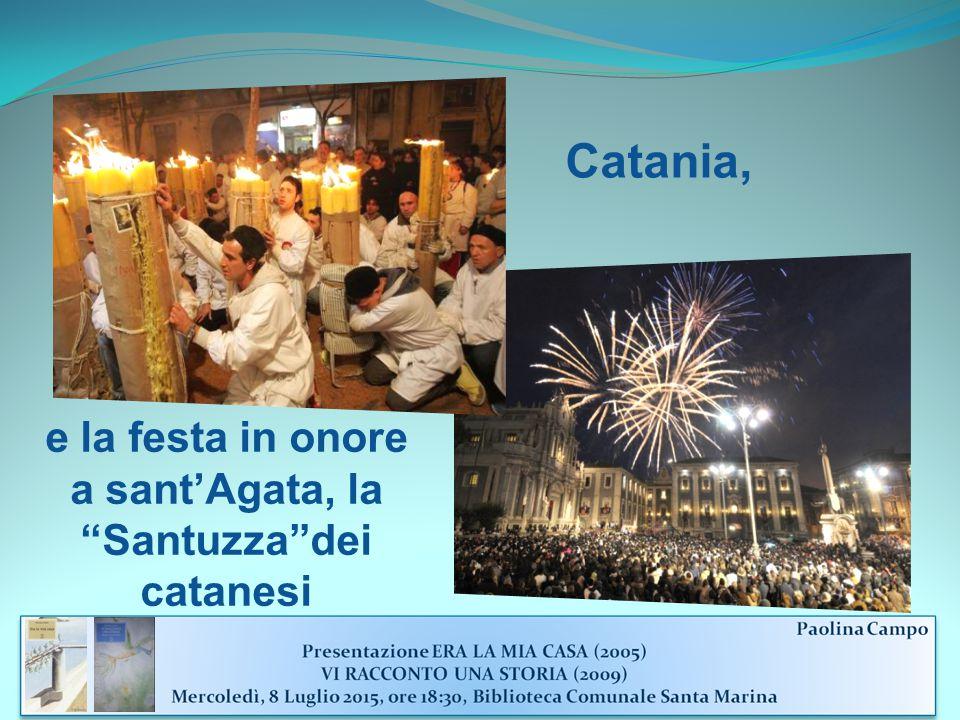 Catania, e la festa in onore a sant'Agata, la Santuzza dei catanesi