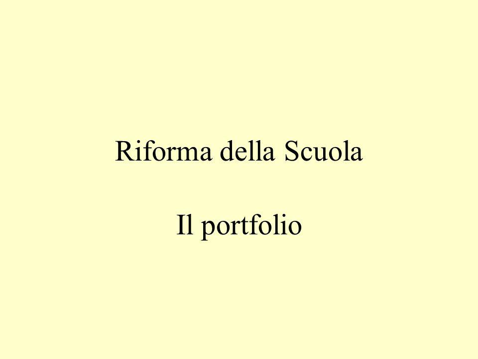 Riforma della Scuola Il portfolio