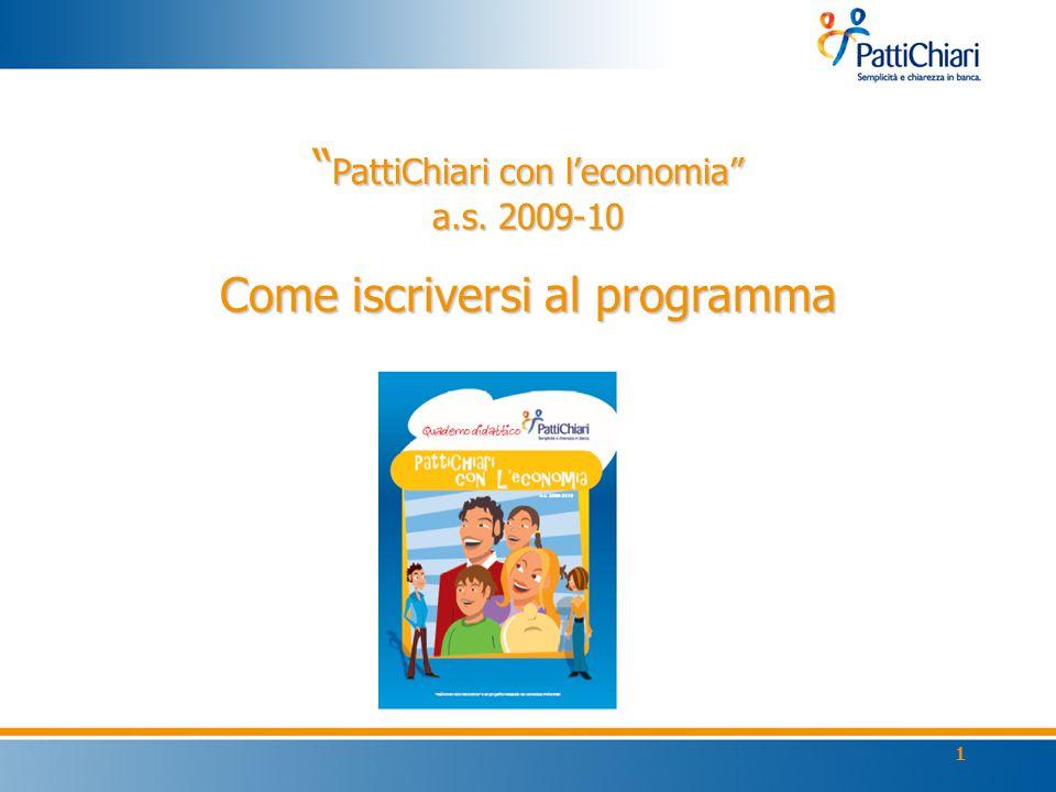 1 PattiChiari con l'economia a.s. 2009-10 Come iscriversi al programma