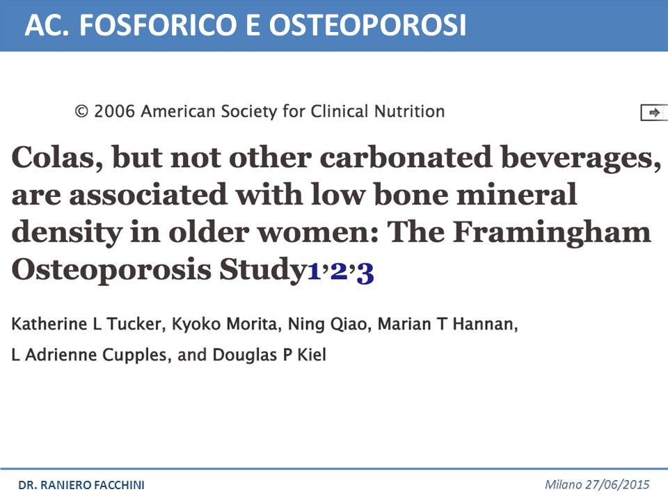 DR. RANIERO FACCHINI AC. FOSFORICO E OSTEOPOROSI