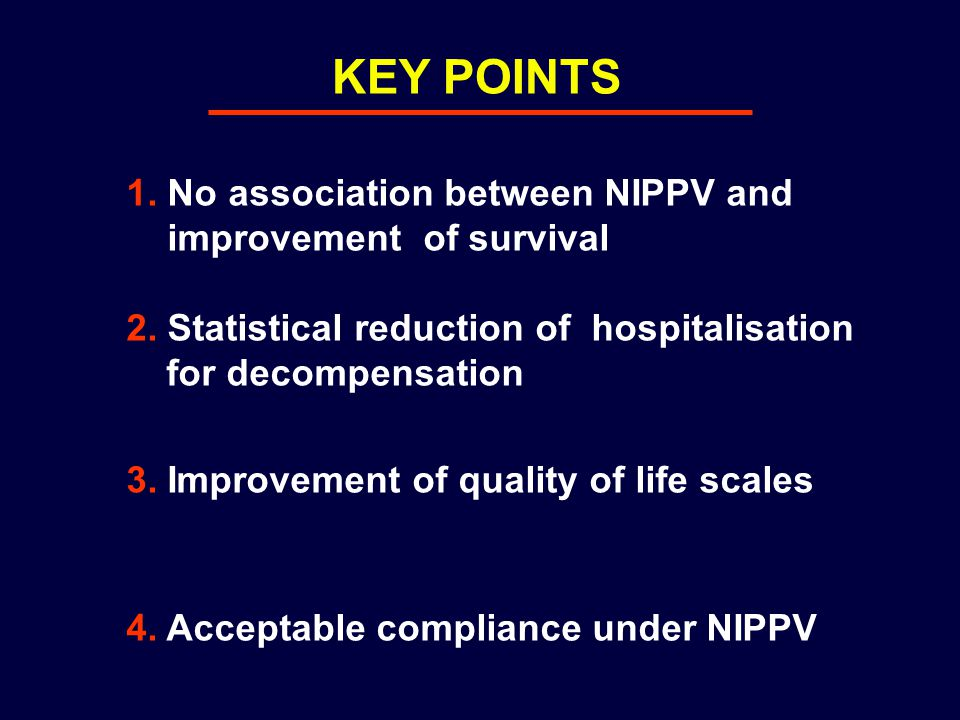 KEY POINTS 1. No association between NIPPV and improvement of survival 2.