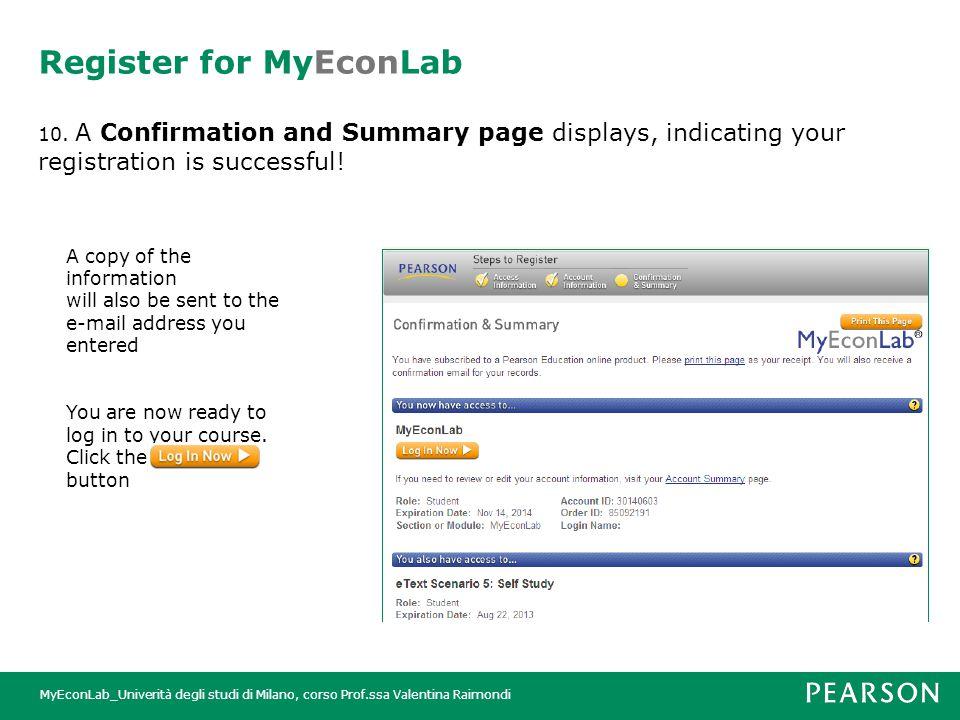 MyEconLab_Univerità degli studi di Milano, corso Prof.ssa Valentina Raimondi Register for MyEconLab 10.
