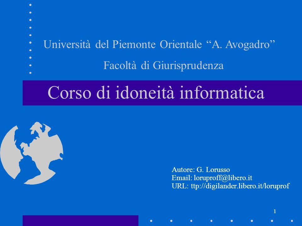 1 Corso di idoneità informatica Autore: G.