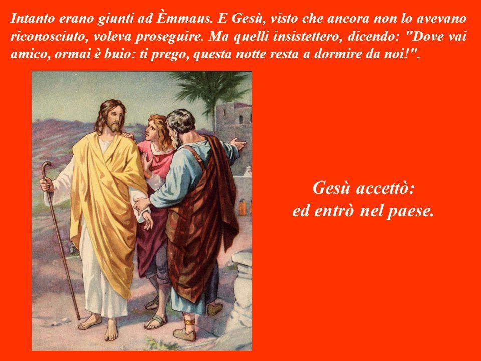 Gesù allora disse arrabbiato: