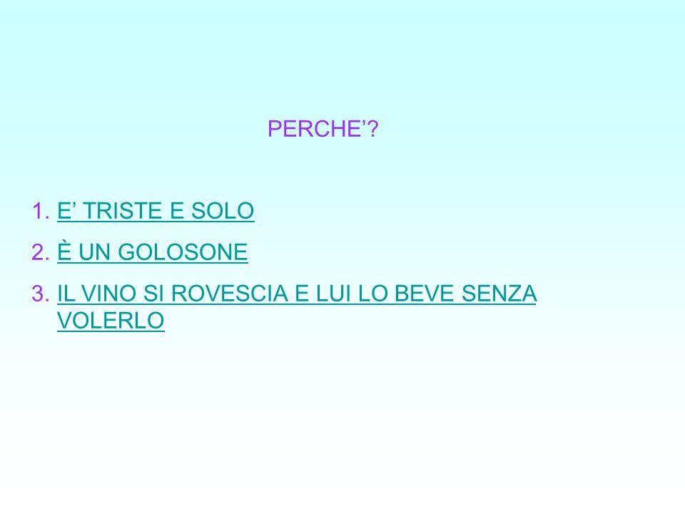 PERCHE'.