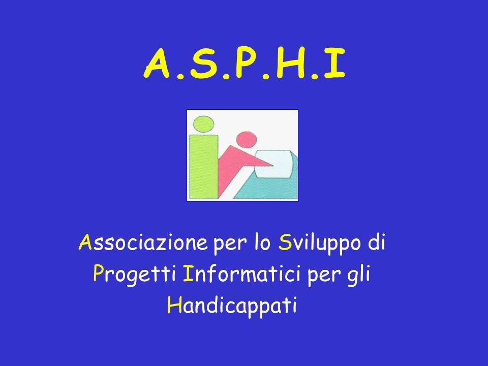 A.S.P.H.I Associazione per lo Sviluppo di Progetti Informatici per gli Handicappati