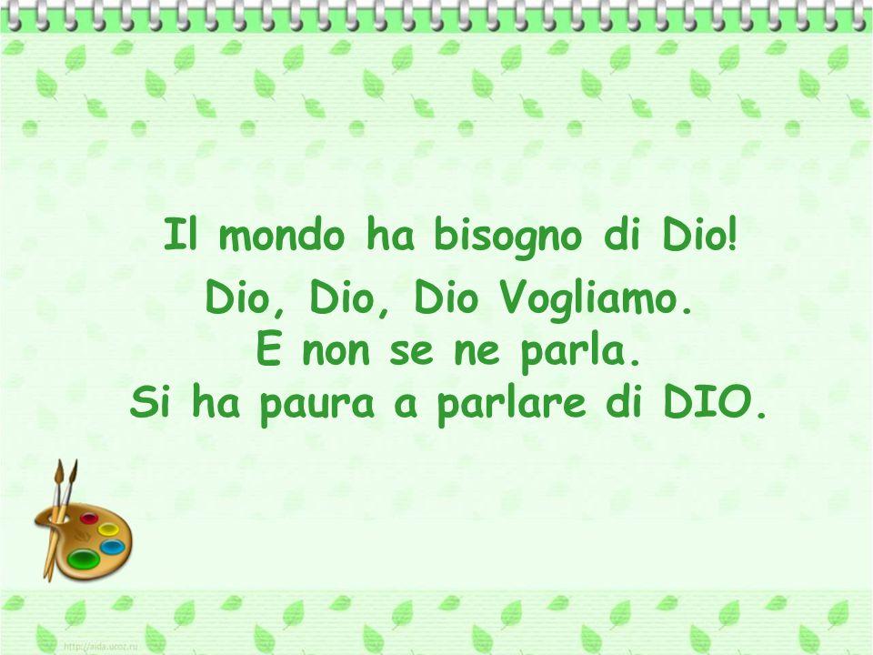 Come ne parlavano Gesù, Paolo Apostolo, Benedetto da Norcia, Francesco Saverio, Santa Teresina.