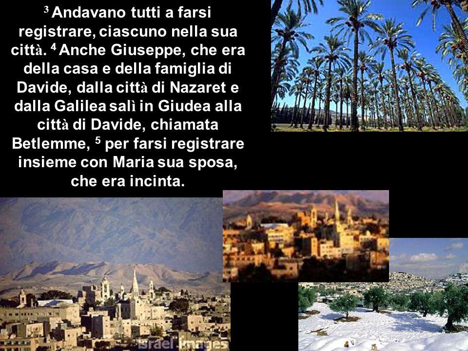 10 ma l'angelo disse loro: Non temete, ecco vi annunzio una grande gioia, che sarà di tutto il popolo: 11 oggi vi è nato nella città di Davide un salvatore, che è il Cristo Signore.
