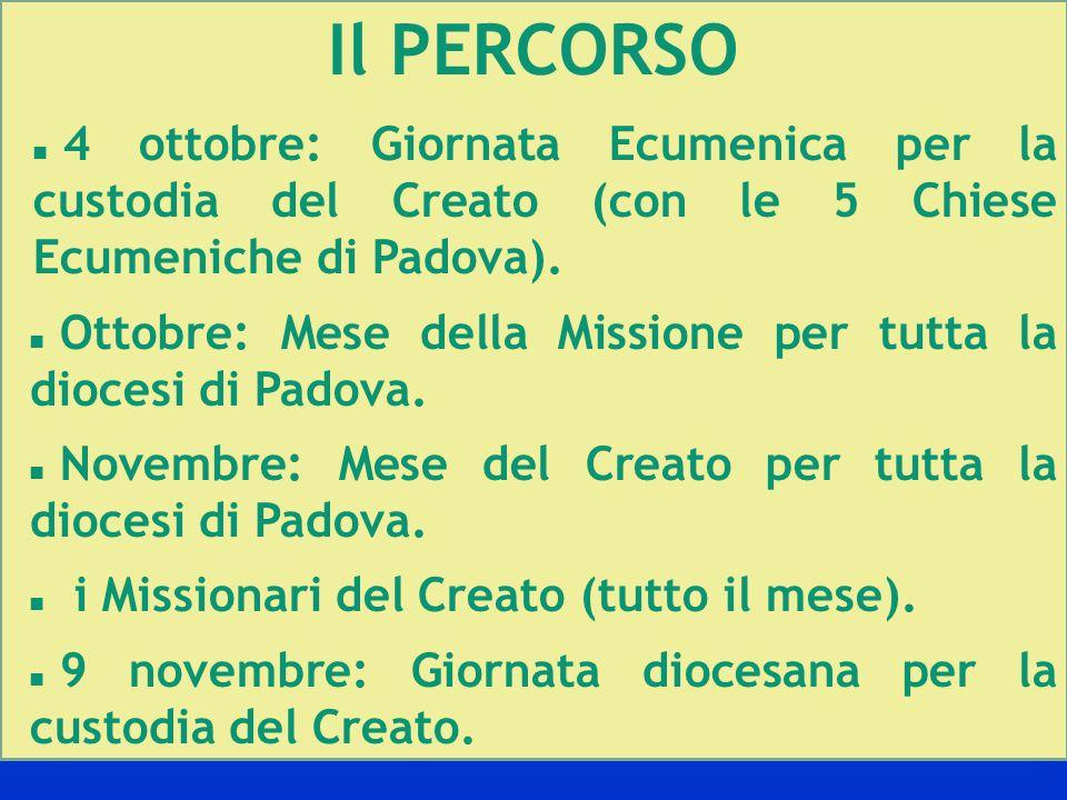 Il PERCORSO 4 ottobre: Giornata Ecumenica per la custodia del Creato (con le 5 Chiese Ecumeniche di Padova).