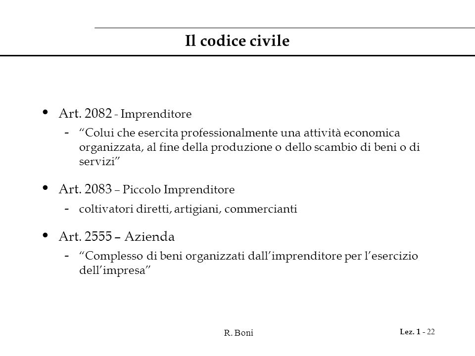 R.Boni Lez. 1 - 22 Il codice civile Art.