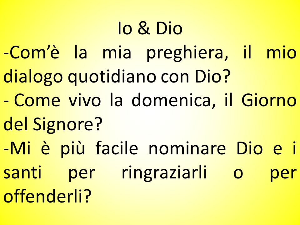 Io & Dio -Com'è la mia preghiera, il mio dialogo quotidiano con Dio.