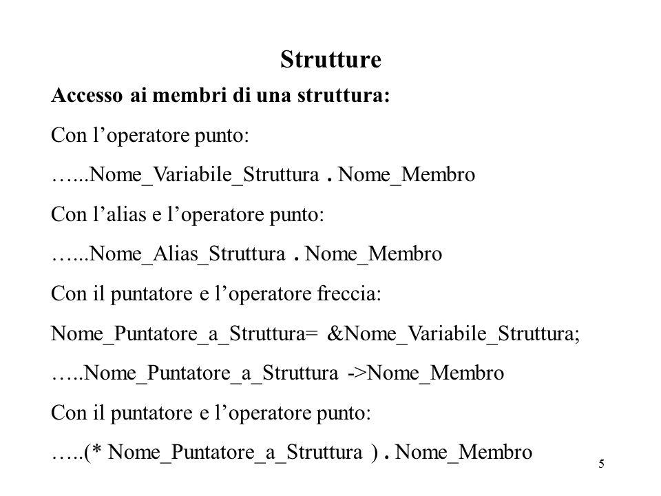 16 Classi Accesso (esterno allo scope) ai membri di una classe: Con l'operatore punto: …...Nome_Oggetto.
