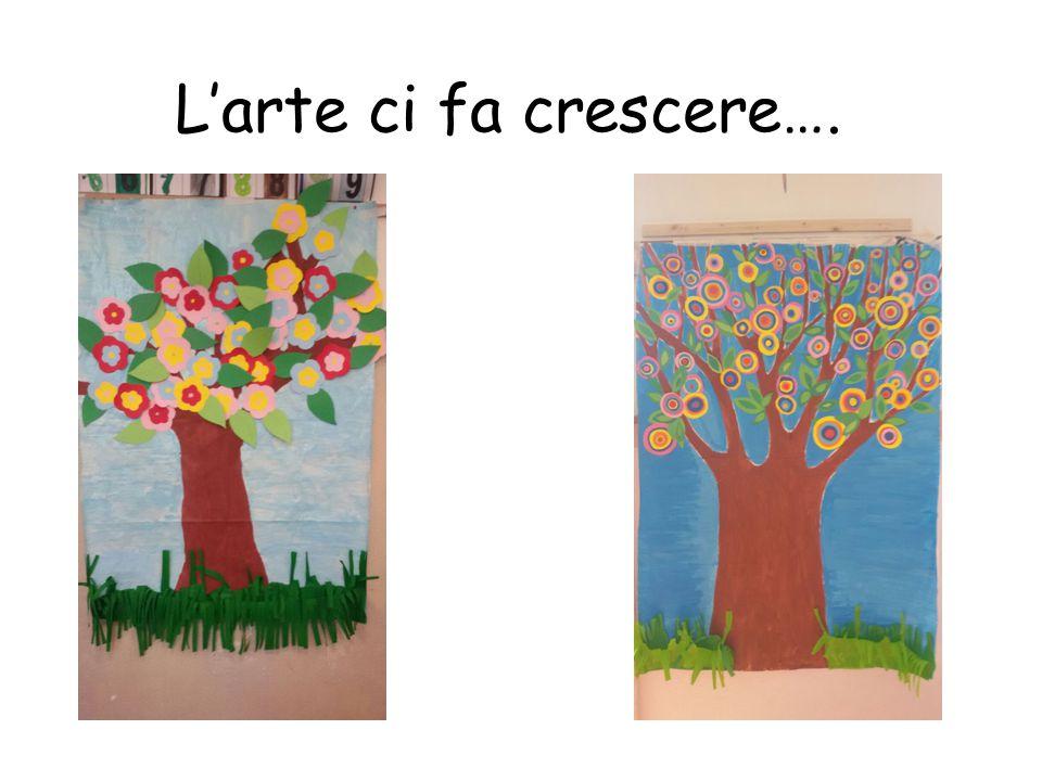 L'arte ci fa crescere….