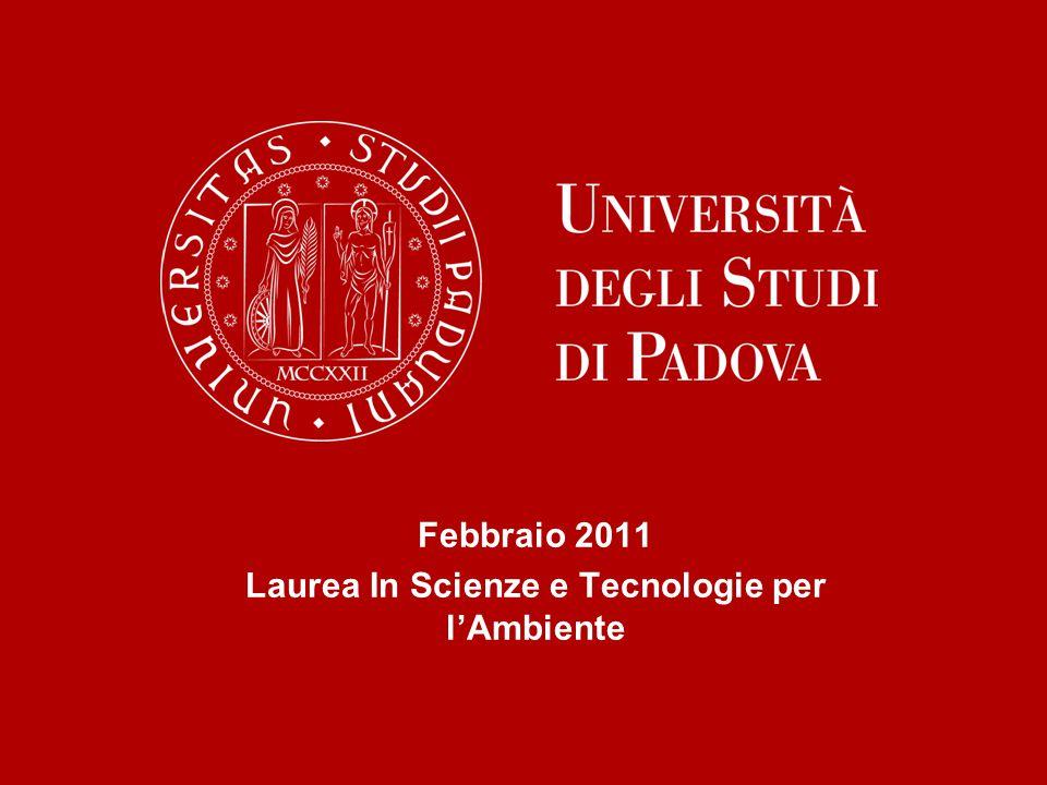 Febbraio 2011 Laurea In Scienze e Tecnologie per l'Ambiente