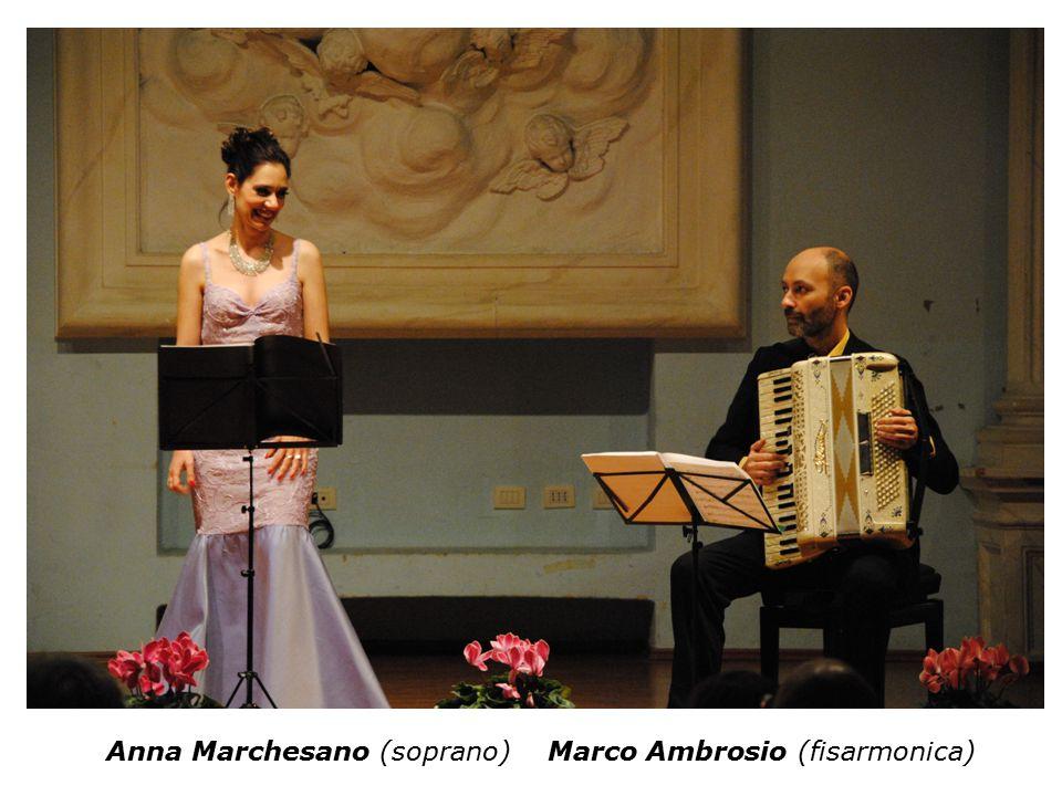 Anna Marchesano (soprano) Marco Ambrosio (fisarmonica)