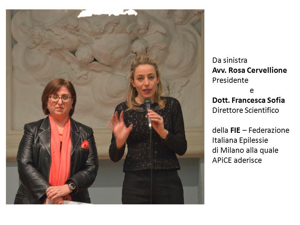 Da sinistra Avv. Rosa Cervellione Presidente e Dott. Francesca Sofia Direttore Scientifico della FIE – Federazione Italiana Epilessie di Milano alla q