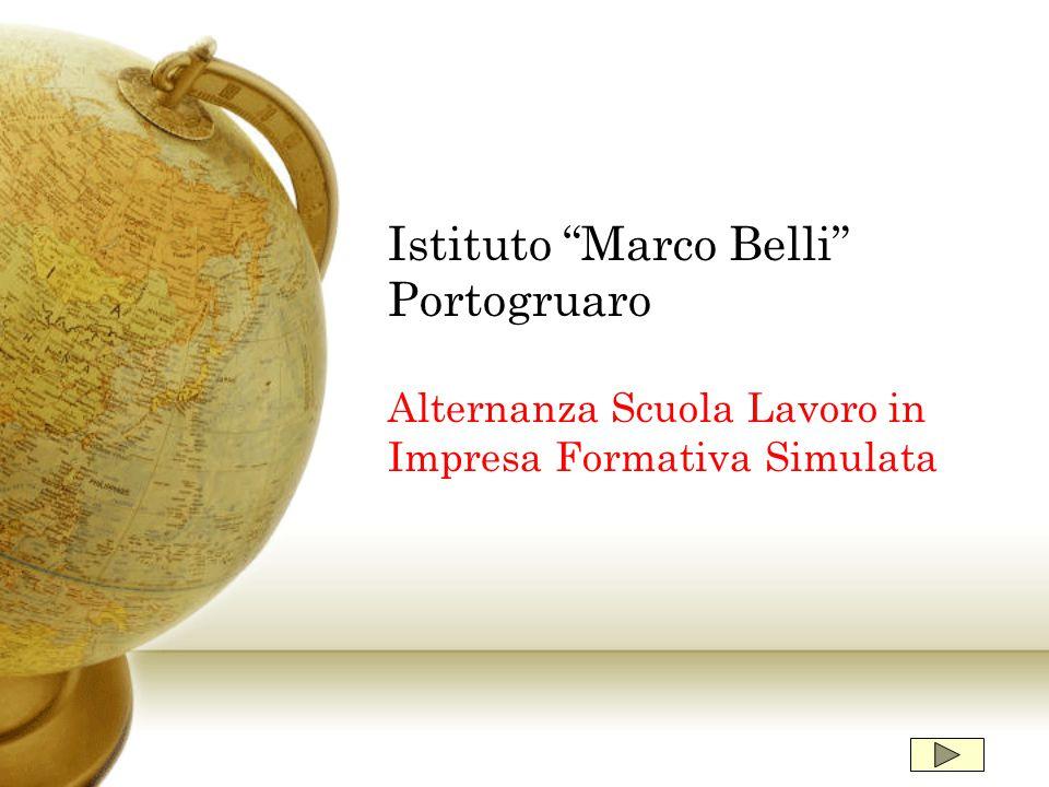 """Istituto """"Marco Belli"""" Portogruaro Alternanza Scuola Lavoro in Impresa Formativa Simulata"""
