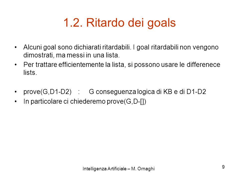 Intelligenza Artificiale – M.Ornaghi 10 prove(true,D-D).