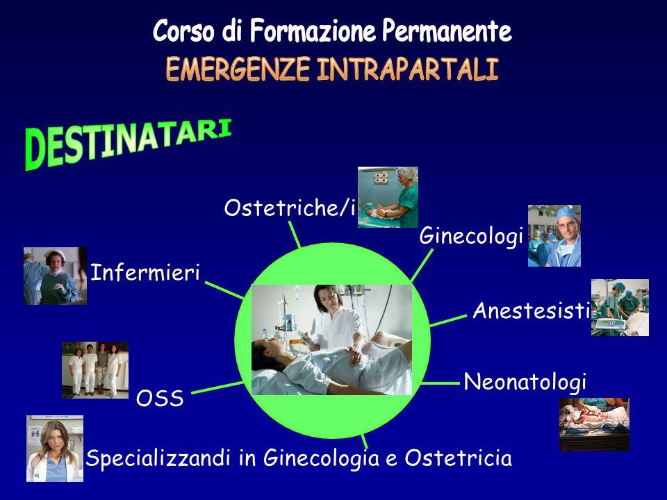 Ostetriche/i Anestesisti Ginecologi Specializzandi in Ginecologia e Ostetricia OSS Infermieri Neonatologi