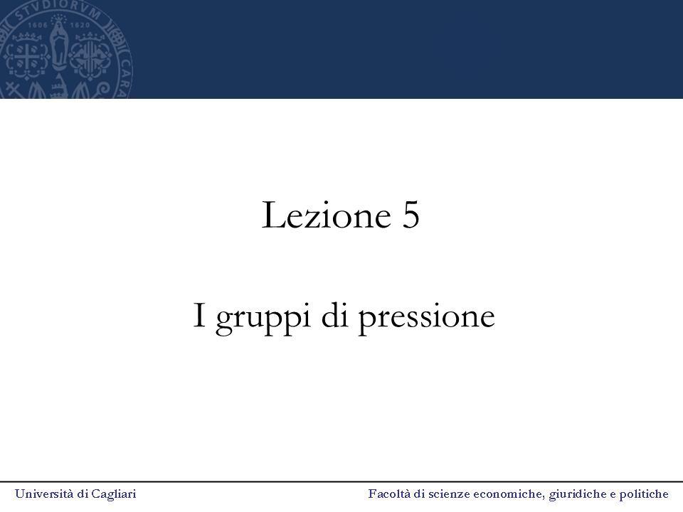 Lezione 5 I gruppi di pressione