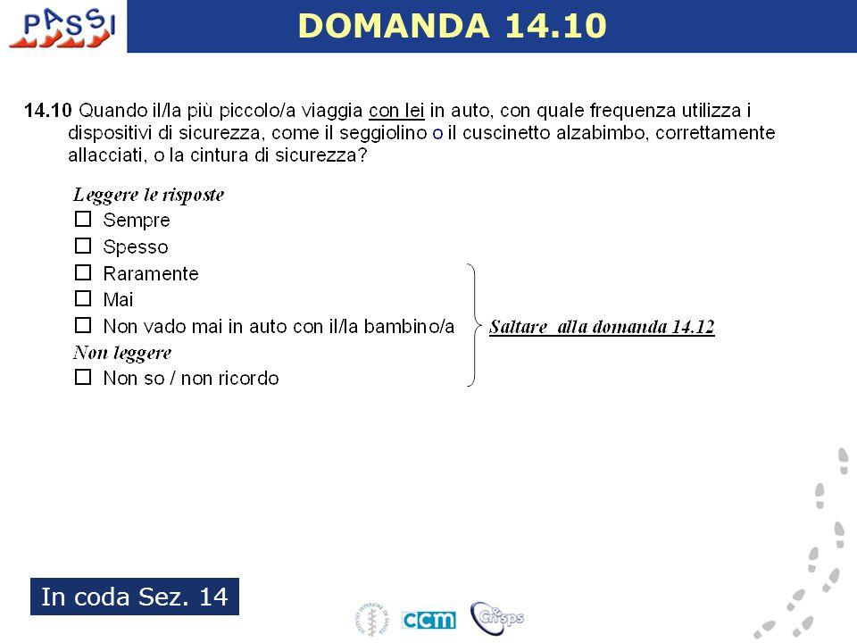 In coda Sez. 14 DOMANDA 14.10