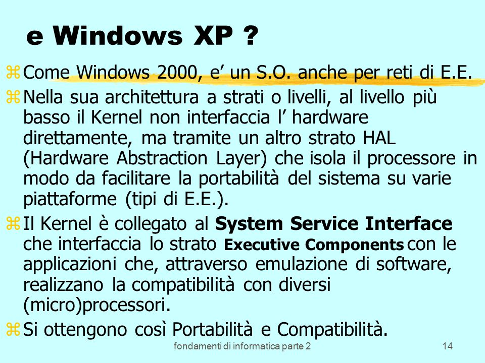 fondamenti di informatica parte 214 e Windows XP .