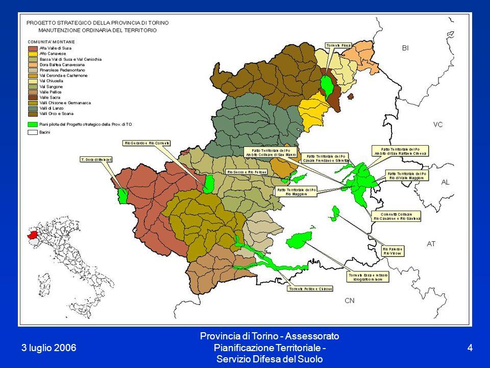 3 luglio 2006 Provincia di Torino - Assessorato Pianificazione Territoriale - Servizio Difesa del Suolo 4 Localizzazione piani sperimentali