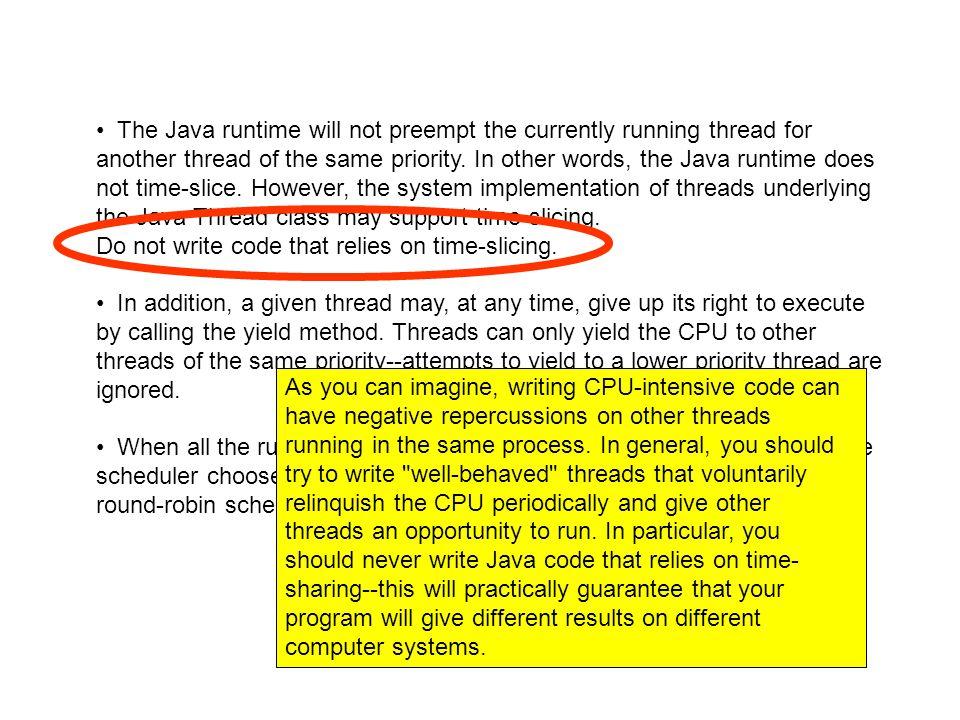 public synchronized int get() { while (available == false) { try { // wait for Producer to put value wait(); } catch (InterruptedException e) { } } available = false; // notify Producer that value has been retrieved notifyAll(); return contents; } public synchronized void put(int value) { while (available == true) { try { // wait for Consumer to get value wait(); } catch (InterruptedException e) { } } contents = value; available = true; // notify Consumer that value has been set notifyAll(); } private boolean available = false Il metodo wait rilascia il lock ottenuto dal consumatore sul CubbyHole e quindi attende la notifica del produttore Il produttore può ottenere il lock e qundi aggiornare il CubbyHole Quando il produttore dispone qualcosa nel CubbyHole, notifica il consumatore atraverso notifyAll Il consumatore esce dallo stato di wait, available è ora true, il loop termina ed il metodo get restituisce il valore nel Cubbyhole.