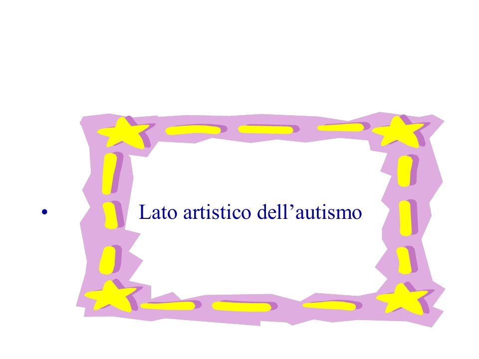 Lato artistico dell'autismo