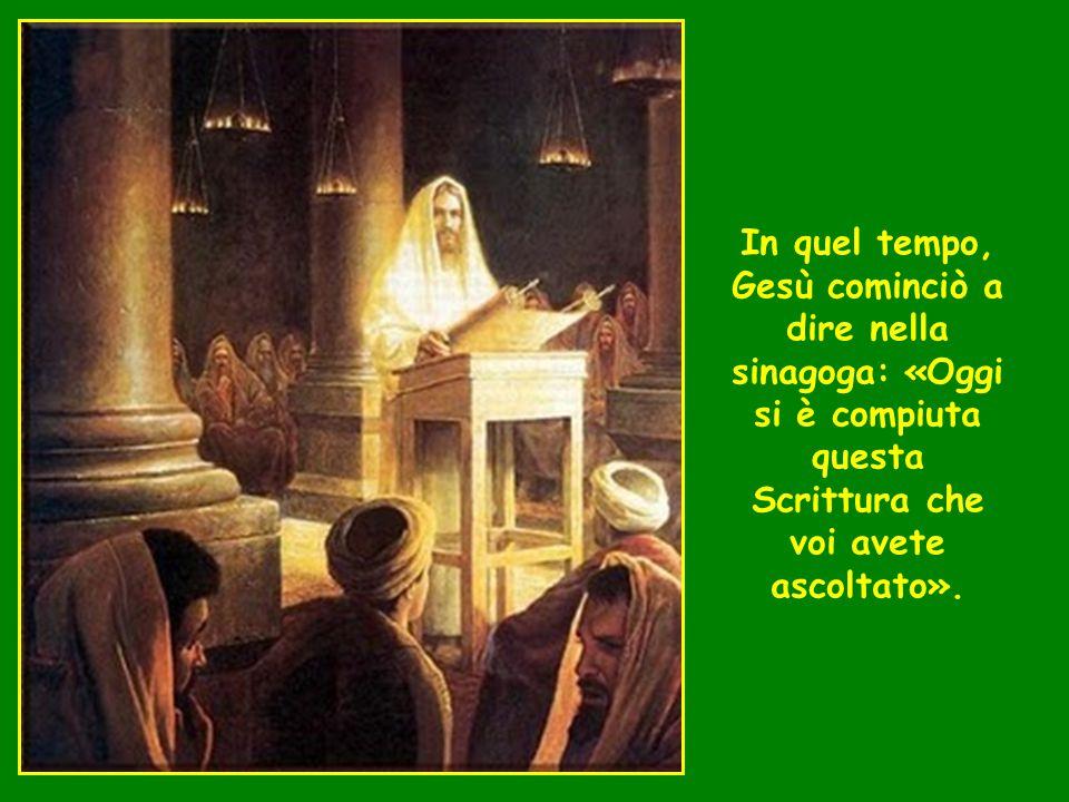 + Dal Vangelo secondo Luca 4,21-30