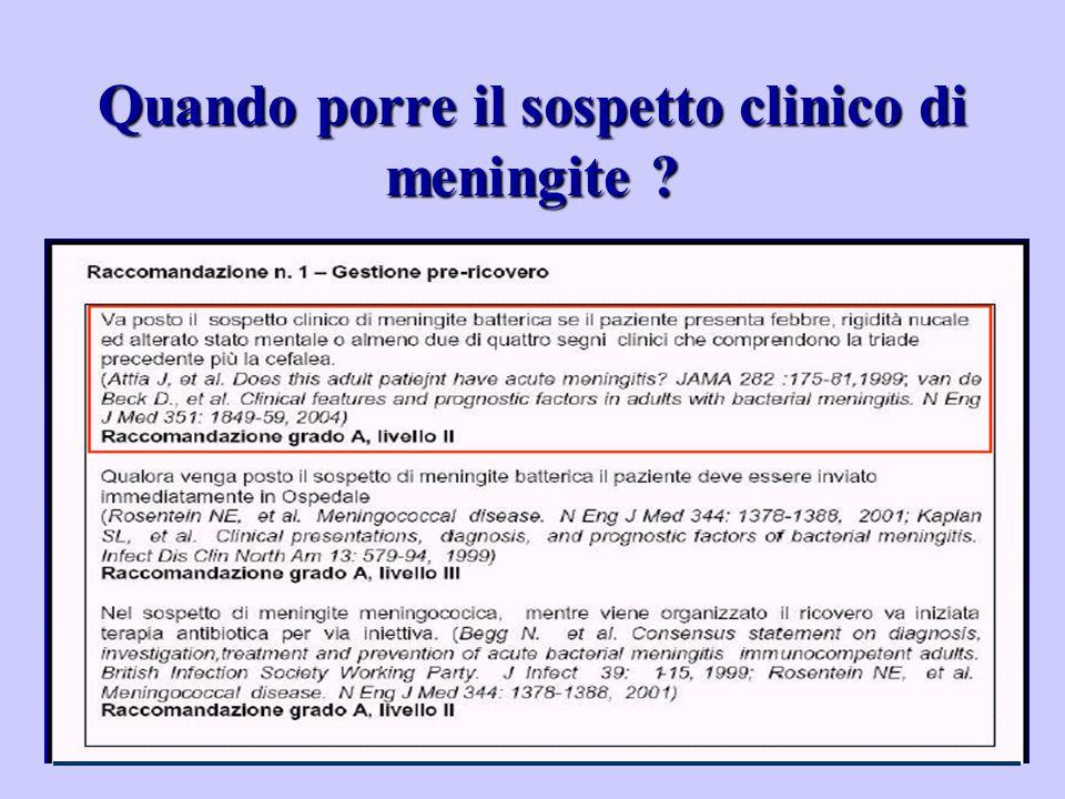 Quando porre il sospetto clinico di meningite ?