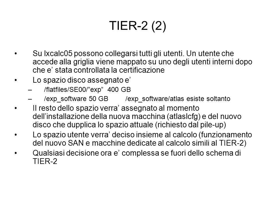 TIER-2 (2) Su lxcalc05 possono collegarsi tutti gli utenti.